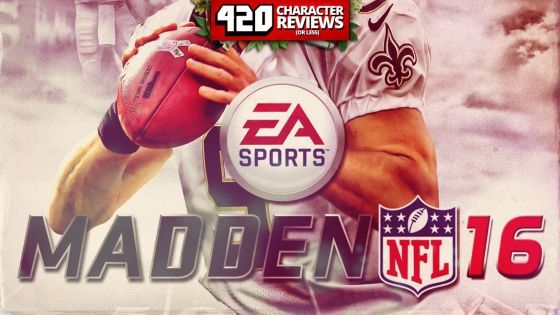 420 Character Reviews: Madden 16 (9.0)