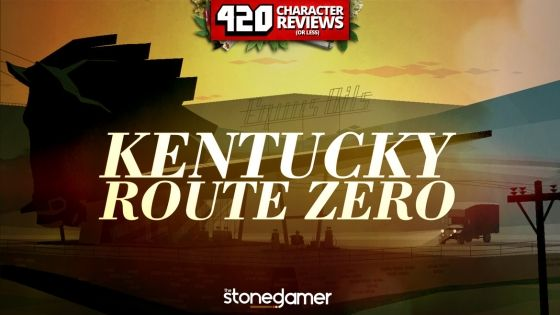 420 Character Reviews: Kentucky Route Zero