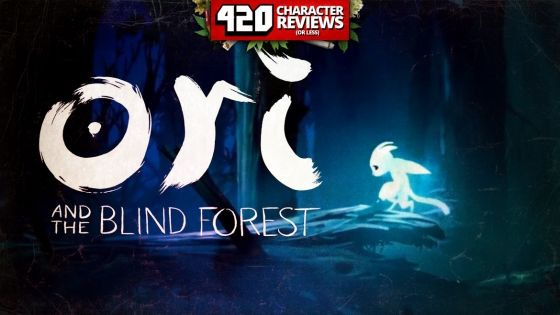 420 Character Reviews: Ori and the Blind Forest (9.7)