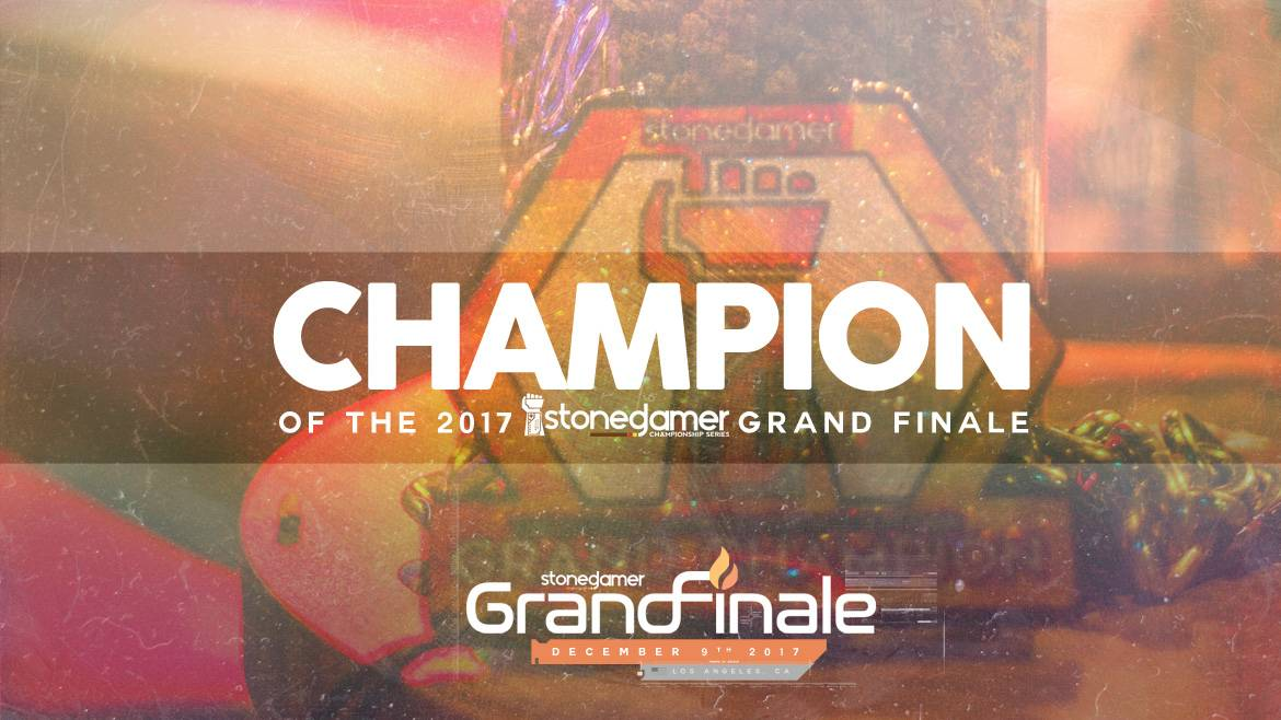 The 2017 Stoned Gamer Grand Finale - Champion