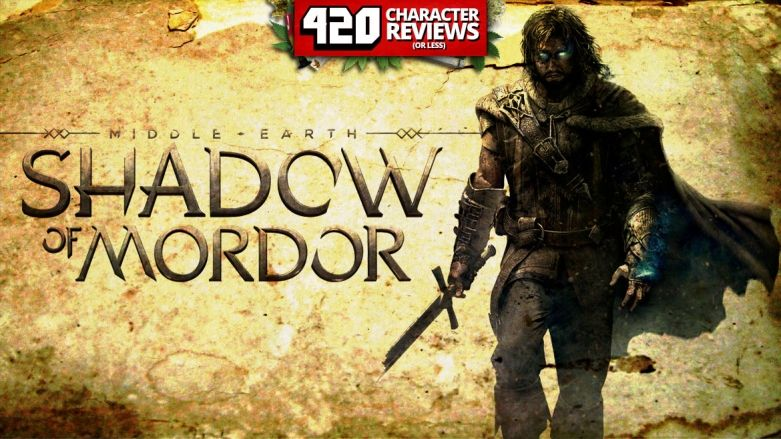 420 Character Reviews: Middle-earth: Shadow of Mordor (9.0)