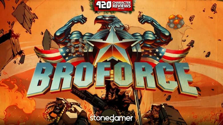 420 Character Reviews: Broforce (9.3)