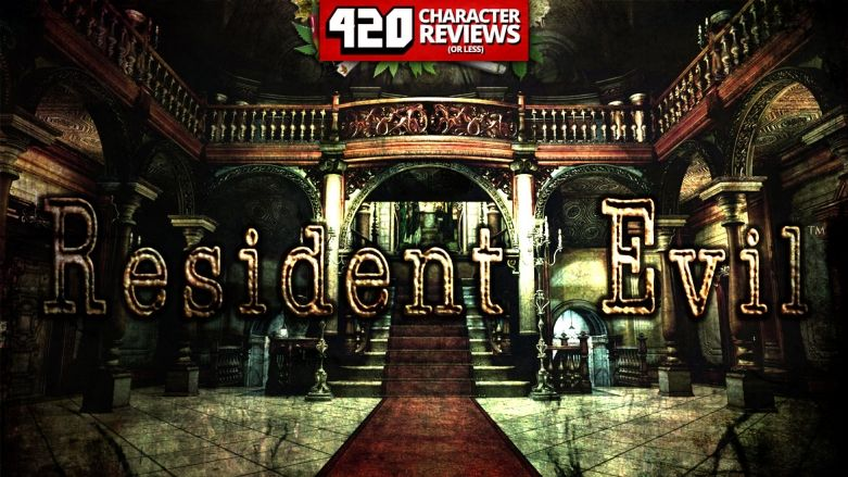 420 Character Reviews: Resident Evil Remastered (8.3)