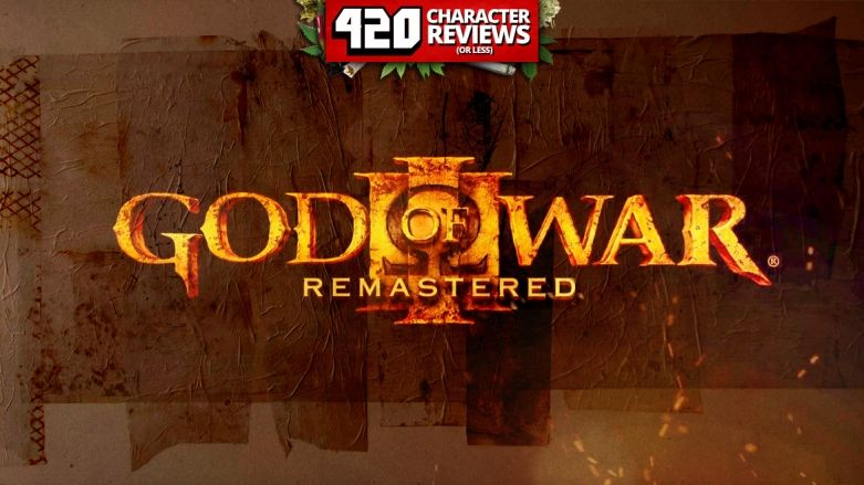 420 Character Reviews: God of War III Remastered (8.7)