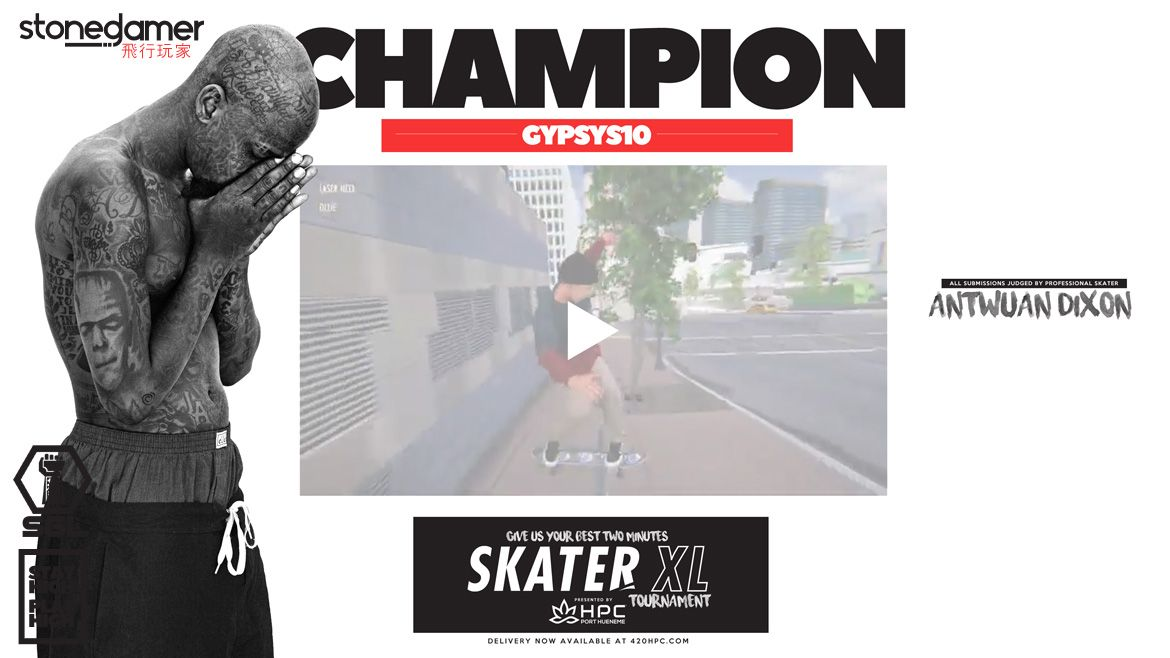 Gypsys10 is the CHAMPION of SGL Skater XL Tournament judged by Antwuan Dixon