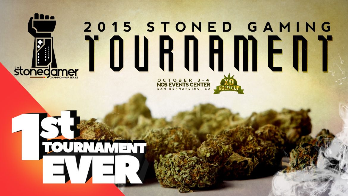 The FIRST Stoned Gamer Tournament in HISTORY