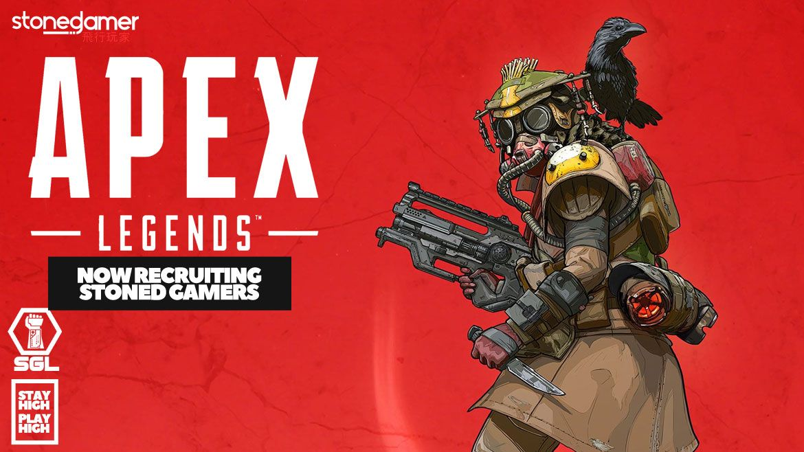RECRUITING Apex Legends Stoned Gamers