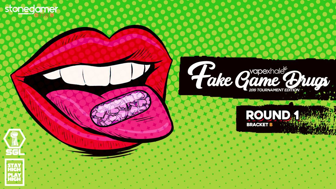 Fake Game Drugs: The TOURNAMENT (Round 1 - Bracket B)