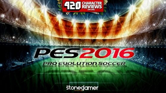 420 Character Reviews: Pro Evolution Soccer 2016 (10.0)