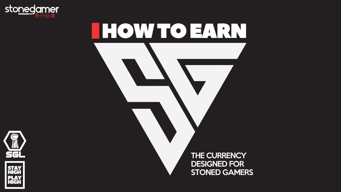 How To Earn SG, the currency designed for Stoned Gamers